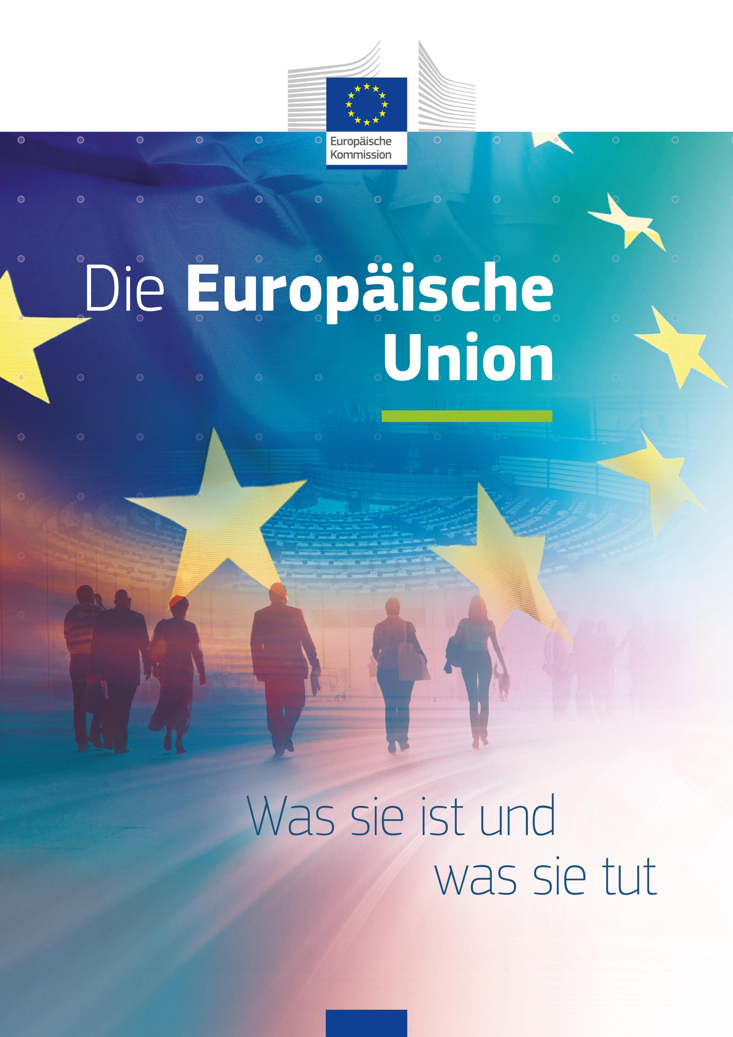 Die EU - Was sie ist und was sie tut