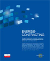 Energie-Contracting - Energieinvestitionen innovativ finanzieren
