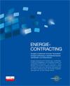 Energie-Contracting - Energieinvestitionen innovativ finanzieren