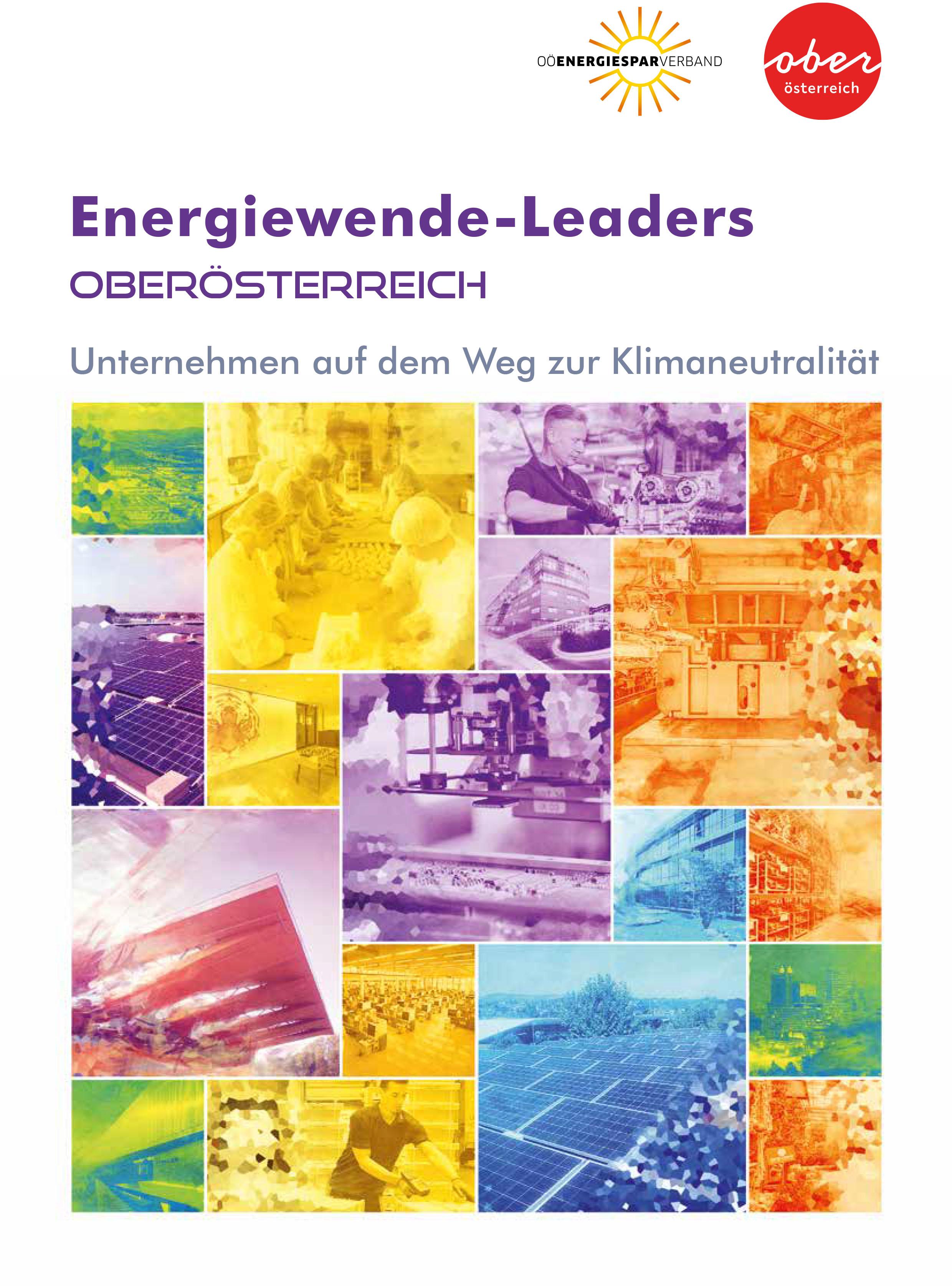Energiewende-Leaders Oberösterreich Unternehmen auf dem Weg zur Klimaneutralität