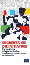 Europäische Bürgerinitiative - Ergreifen Sie die Initiative!