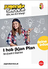 I hob (k)an Plan! Berufswahl & Bewerben