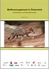 Wolfsmanagement in Österreich, Grundlagen und Empfehlungen, Dezember 2012