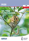 Seltene Kleinsäuger in Oberösterreich