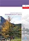 Gewässerschutzbericht 46: Seenbericht 2013