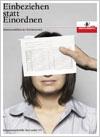 Einbeziehen statt einordnen - Integrationsleitbild des Landes Oberösterreich