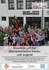 Gesunde Luft für Oberösterreichs Kinder und Jugend