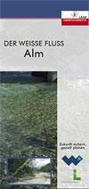 Der weiße Fluss Alm (Folder)