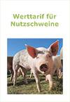 Werttarif für Nutzschweine