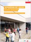 Schulräume mit Vielfalt - Vom Pädagogischen Konzept zur innovativen Gestaltung