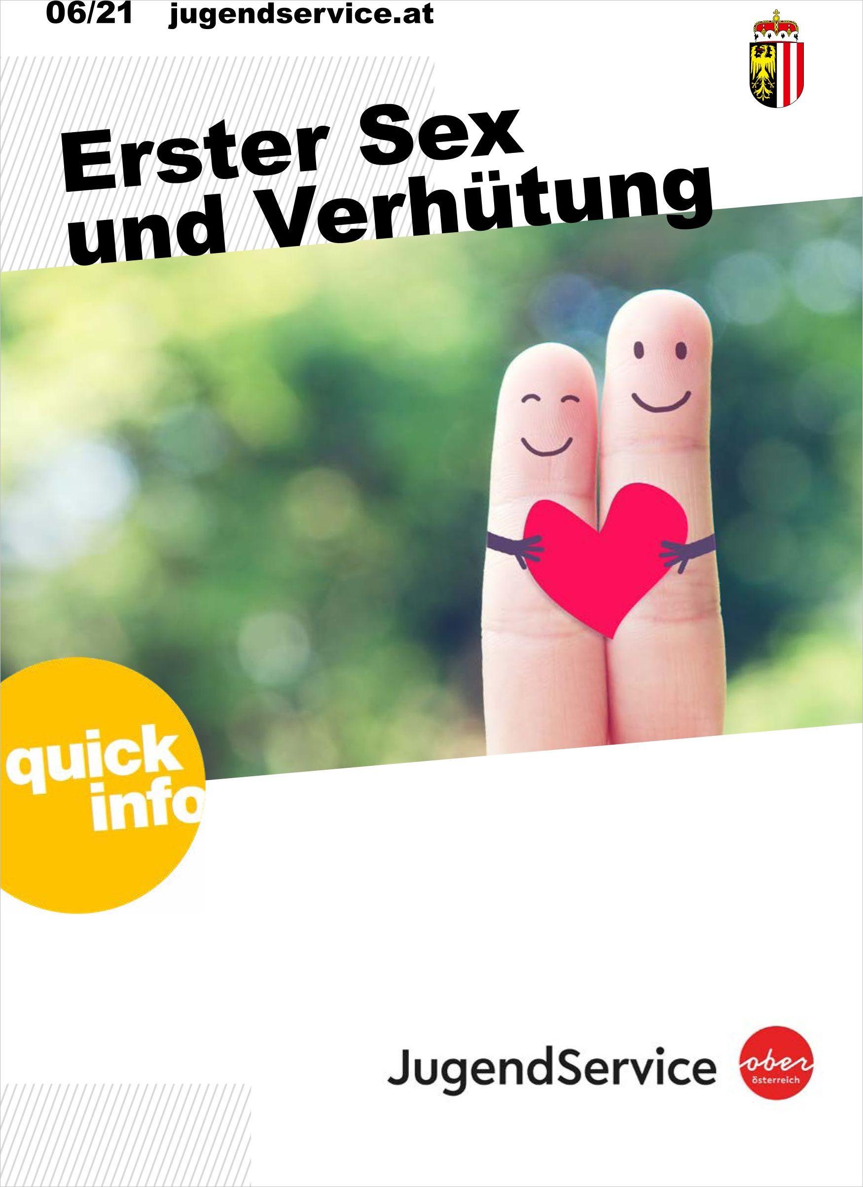 Quick Info - Erster Sex und Verhütung