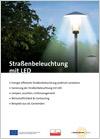 Straßenbeleuchtung mit LED