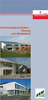 Kommunalbauvorhaben - Planung und Wettbewerb