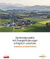 Gemeindeprojekte mit Energieförderungen erfolgreich umsetzen - 25 Beispiele aus Oberösterreich