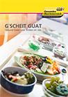 Gscheit guat - Gesund Essen und Trinken im Job