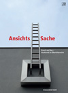 Ansichts Sache. Kunst am Bau - Baukunst in Oberösterreich