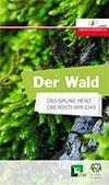 Der Wald - Des grüne Herz Oberösterreichs
