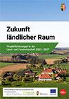 Zukunft ländlicher Raum
