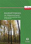 Baumartenwahl im Alpenvorland