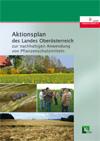Aktionsplan des Landes Oberösterreich zur nachhaltigen Verwendung von Pflanzenschutzmittel