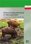 Schwarzwildausbreitung in Oberösterreich