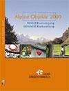 Alpine Objekte 2000