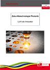 Zukunftstechnologie Photonik