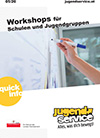 Quickinfo - Workshops für Schulen & Jugendgruppen