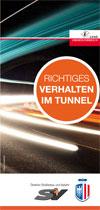 Richtiges Verhalten im Tunnel