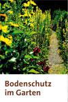Bodenschutz im Hausgarten