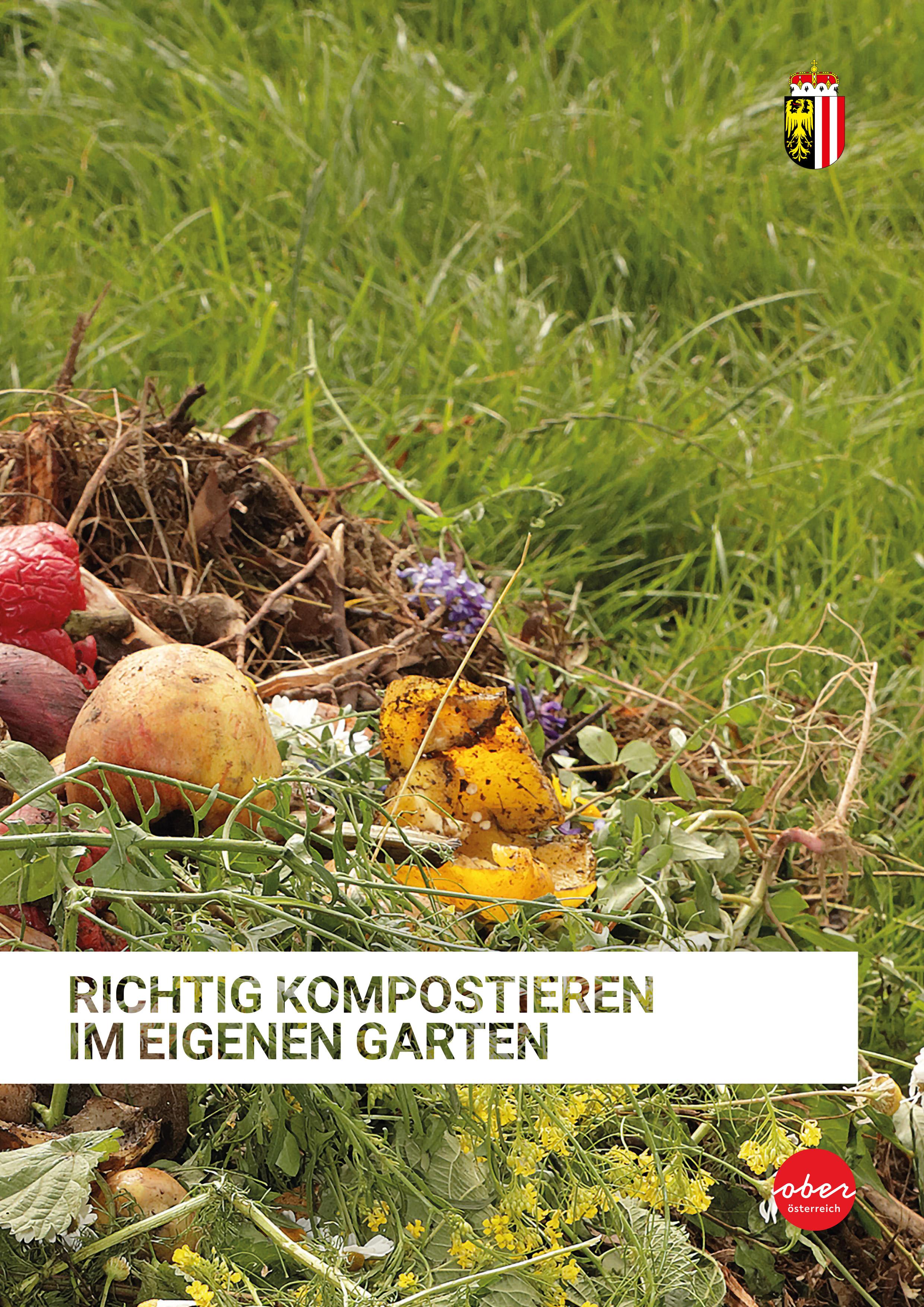 Richtig kompostieren in Ihrem Garten