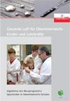 Gesunde Luft für Oberösterreichs Kinder und Lehrkräfte (Quecksilber)