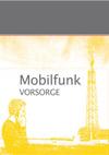 Mobilfunk - Vorsorge