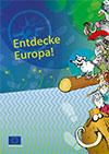 Entdecke Europa