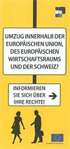 Umzug innerhalb der Europäischen Union, des Europäischen Wirtschaftsraums und der Schweiz?