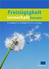 Freiz�gigkeit innerhalb Europas