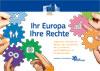 Ihr Europa - Ihre Rechte