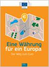 Eine Währung für ein Europa