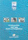 Gewässerschutz 1998/1999 - Stand und Perspektiven